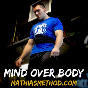 mind over body mathias method