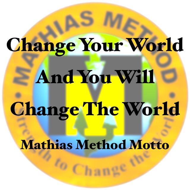 Mathias Method Motto